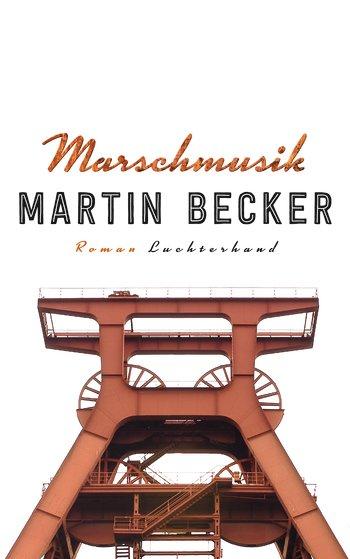 Becker, Martin: Marschmusik