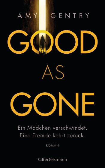Gentry, Amy: Good as Gone