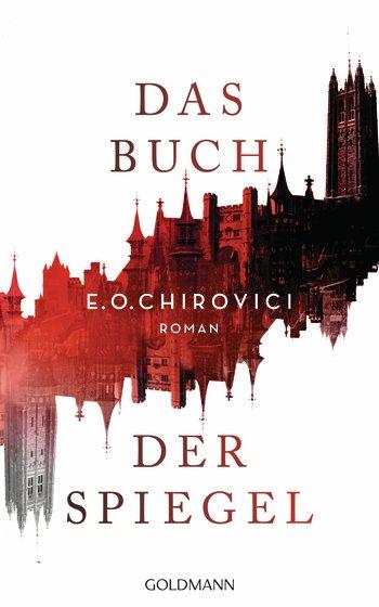 Chirovici, E.O.: Das Buch der Spiegel
